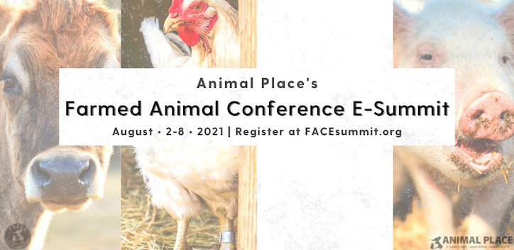 Animal Place's Farmed Animal Conference E-Summit Banner