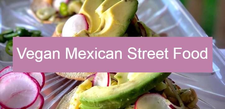 Vegan Mexican Street Food Banner