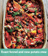 Roast fennel, new potato and tomato stew recipe